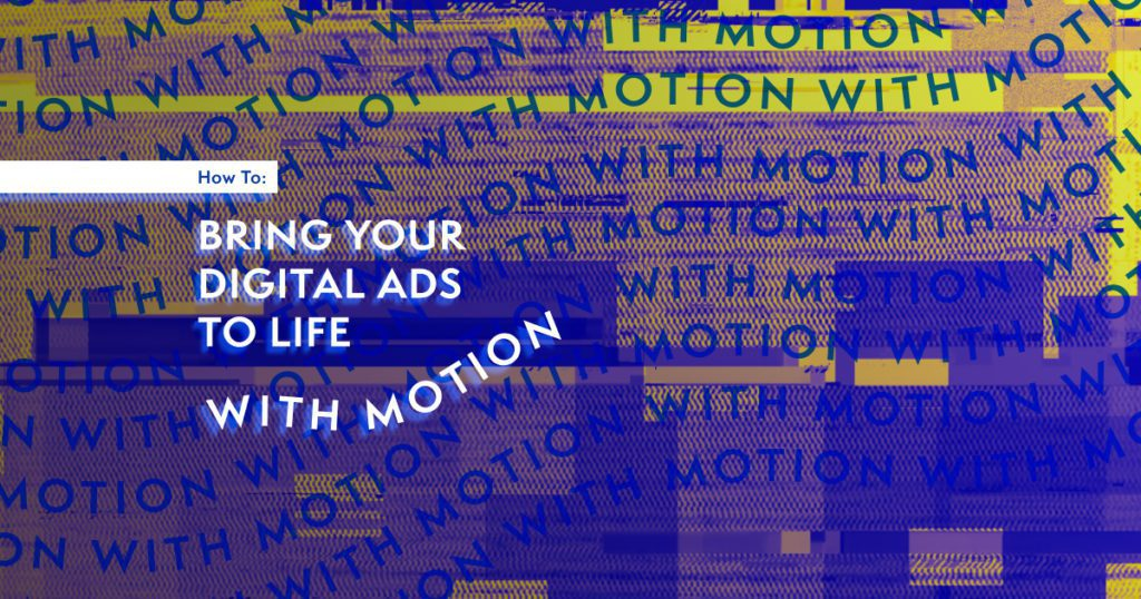 bring ads to life with motion graphics